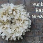 Burlap Rag Wreath Tutorial